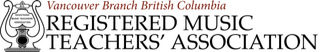 Vancouver Branch British Columbia Registered Music Teachers' Association